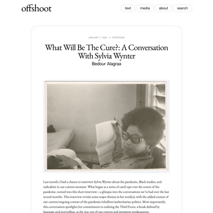 What Will Be The Cure?: A Conversation With Sylvia Wynter