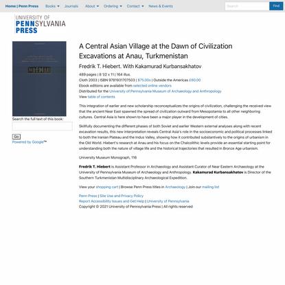 A Central Asian Village at the Dawn of Civilization | Fredrik T. Hiebert, Kakamurad Kurbansakhatov