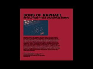 Sons of Raphael - Revolution (Tiga's Lovechaos Remix) (Official Audio)