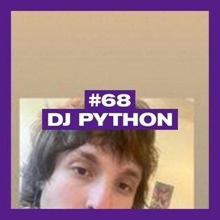 POSITIVE MESSAGES #68 - DJ PYTHON by PAMMIX