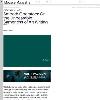 Smooth Operators: On the Unbearable Sameness of Art Writing •