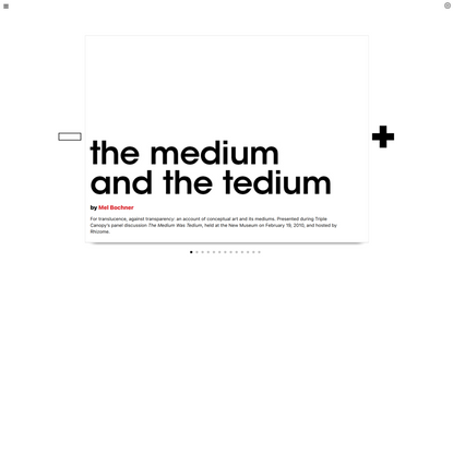 Triple Canopy – The Medium and the Tedium by Mel Bochner