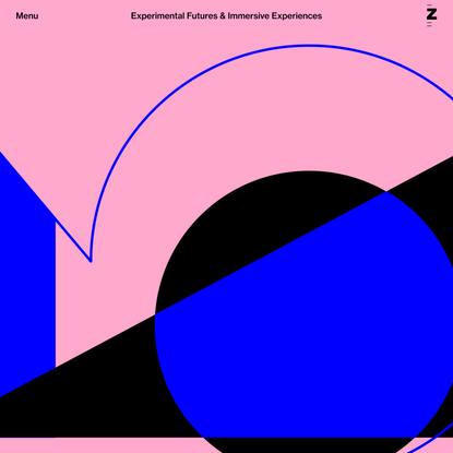 Experimental Futures & Immersive Experiences ZHdK