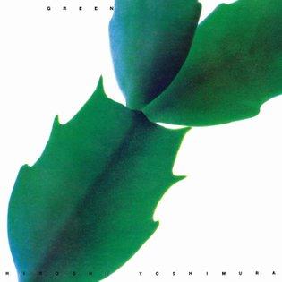 GREEN (SFX Version), by Hiroshi Yoshimura