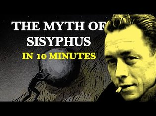The Myth of Sisyphus in 10 Minutes | Albert Camus