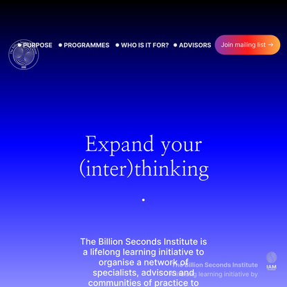 The Billion Seconds Institute