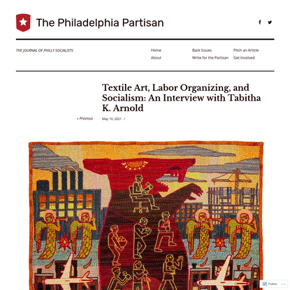 Textile Art, Labor Organizing, and Socialism: An Interview with Tabitha K. Arnold