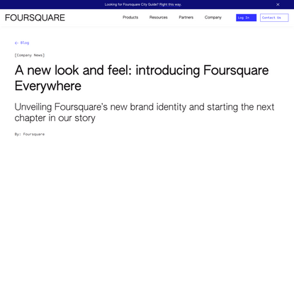 A new look and feel: introducing Foursquare Everywhere