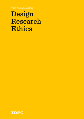 suri-and-ideo-2015-the-little-book-of-design-research-ethics.pdf
