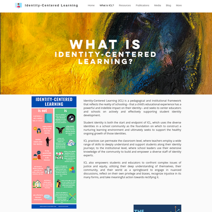 What is ICL?   Identity-Centered Learning