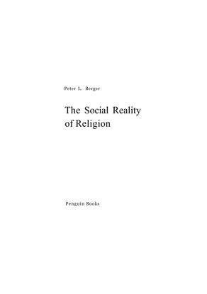 peter-l.-berger-the-social-reality-of-religion-penguin-1973-.pdf