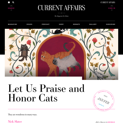 Let Us Praise and Honor Cats ❧ Current Affairs