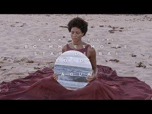 Luedji Luna - Bom Mesmo É Estar Debaixo D'Água (Álbum Visual)