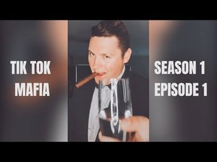 Tik Tok Mafia: Episode 1 - Meet The Mafia