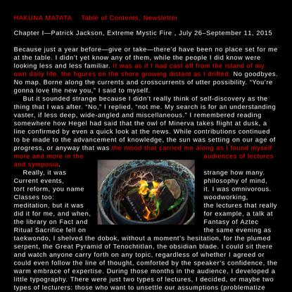 Hakuna Matata | Chapter I-Patrick Jackson, Extreme Mystic Fire