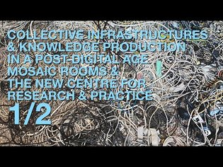 Collective Infrastructures and Knowledge Production in a Post-Digital Age