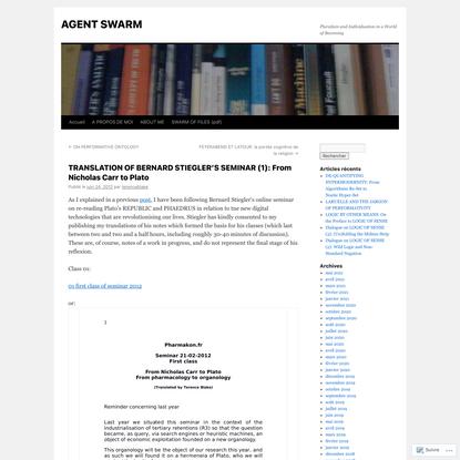 TRANSLATION OF BERNARD STIEGLER'S SEMINAR (1): From Nicholas Carr to Plato