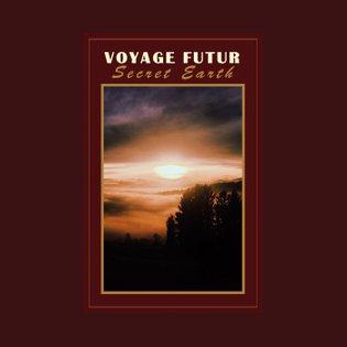 Secret Earth, by Voyage Futur