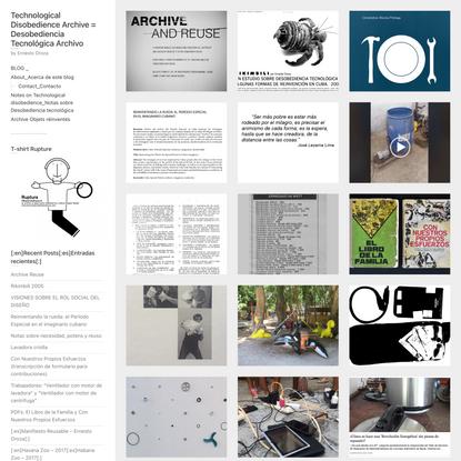 Technological Disobedience Archive = Desobediencia Tecnológica Archivo – by Ernesto Oroza