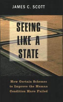 seeing-like-a-state-james-c.-scott.pdf