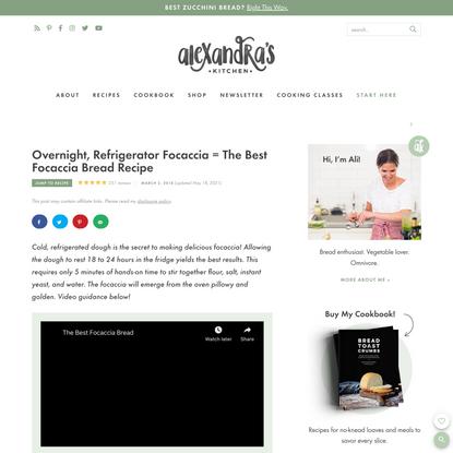 The Best, Easiest Focaccia Bread Recipe | Alexandra's Kitchen
