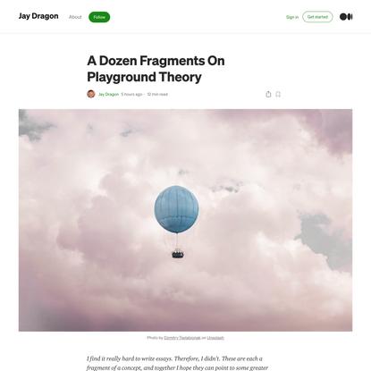 A Dozen Fragments On Playground Theory