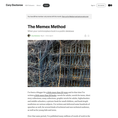 The Memex Method. When your commonplace book is a public… | by Cory Doctorow | May, 2021 | Medium