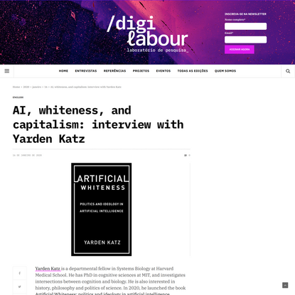 AI, whiteness, and capitalism: interview with Yarden Katz