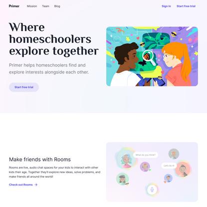 Primer | Where homeschoolers explore together