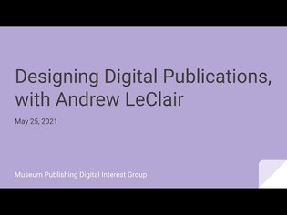 Designing Digital Publications, with Andrew LeClair