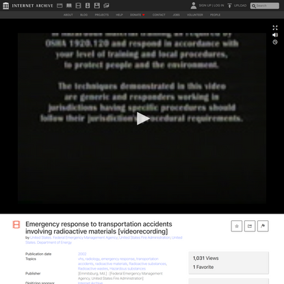 Emergency response to transportation accidents involving radioactive materials [videorecording] : United States. Federal Eme...