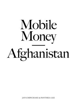 chipchaselee_mobilemoney_afghanistan.pdf