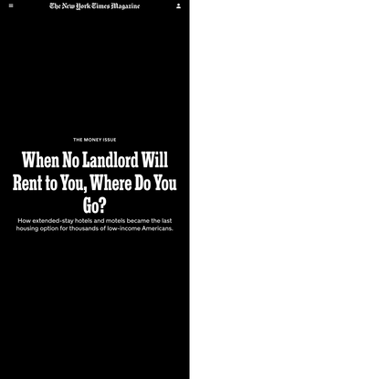 When No Landlord Will Rent to You, Where Do You Go?