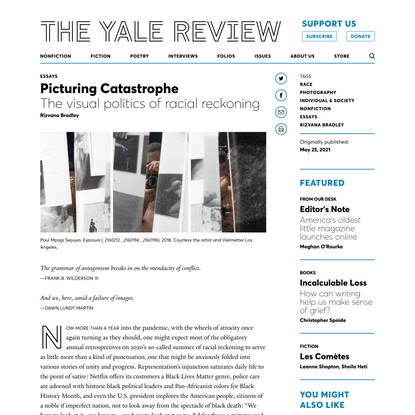 """The Yale Review   Rizvana Bradley: """"Picturing Catastrophe"""""""