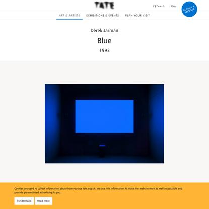 'Blue', Derek Jarman, 1993   Tate