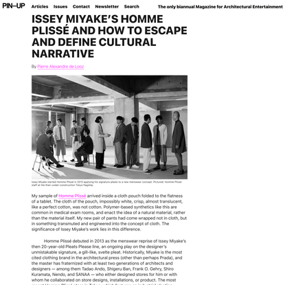 Issey Miyake's Homme Plissé And How To Escape and Define Cultural NarratIve