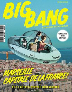 Big Bang - Almanac des possibles