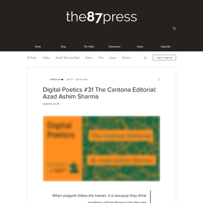 Digital Poetics #31 The Cantona Editorial: Azad Ashim Sharma