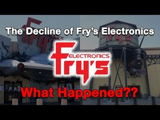 The Decline of Fry's Electronics...What Happened?