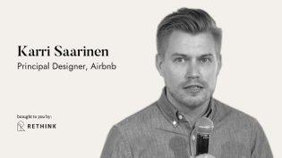 Systematic cross-platform design - Karri Saarinen, Airbnb