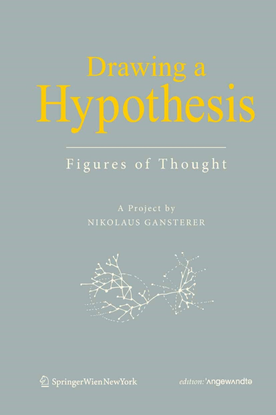 Gansterer, Nikolaus — Drawing a hypothesis
