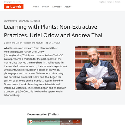 Learning with Plants: NonExtractive Practices. Uriel Orlow and Andrea Thal