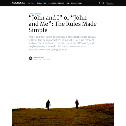 """""""John and I"""" or """"John and Me"""": The Rules Made Simple"""