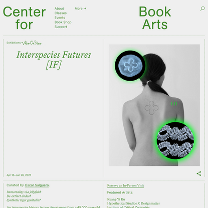 Interspecies Futures [IF] - Center for Book Arts