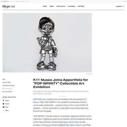 "K11 Musea x Apportfolio ""POP INFINITY"" Art Exhibition   HYPEBEAST"