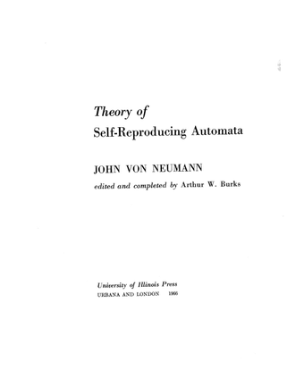 Theory of Self-Reproducing Automata by John Von Neumann
