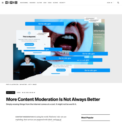More Content Moderation Is Not Always Better