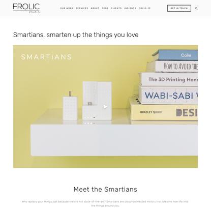 Smartians, smarten up the things you love — FROLIC studio | Strategic Product Design & Development