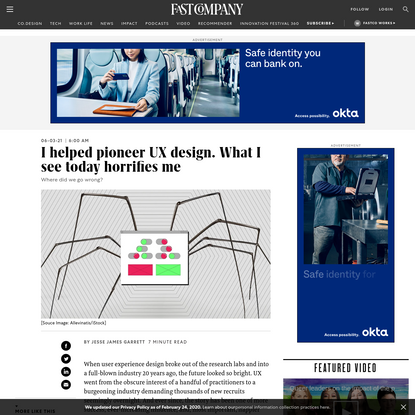 I helped pioneer UX design. What I see today horrifies me
