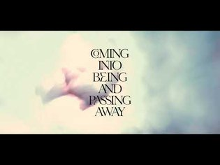 Lone - Coming Into Being and Passing Away